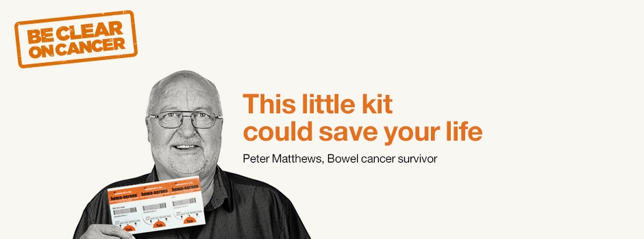 be clear on cancer bowel cancer screening campaign