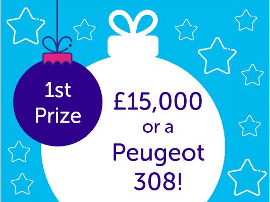 Top prize £15,000 cash or a Peugeot 308