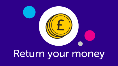 Image which says return your money