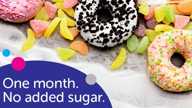 One month. No added sugar.